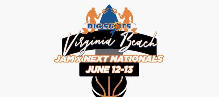 Big Shots Jam x Next Nationals basketball tournament